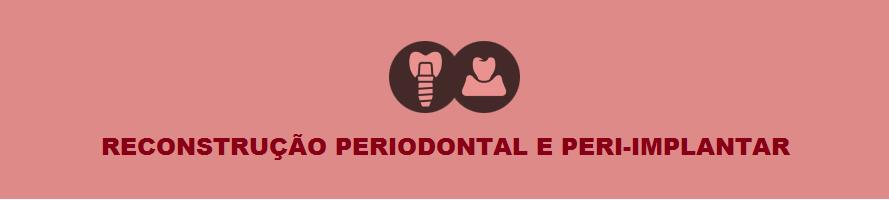 Aperfeiçoamento Reconstrução Periodontal e Peri-implantar
